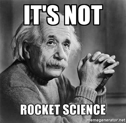 It's not rocket science …. | drowning in stuff